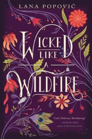Wicked Like a Wildfire