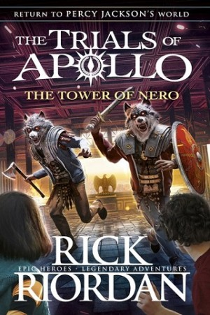 Trials of Apollo #05: The Tower of Nero