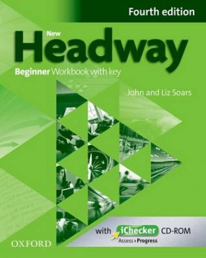 New Headway: Beginner A1: Workbook + iChecker with Key: The world's most trusted English course
