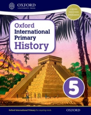 Student Book 5 - Oxford International Primary History