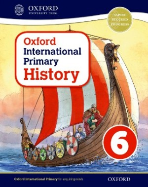 Student Book 6 - Oxford International Primary History