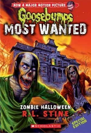 GOOSEBUMPS MOST WANTED SE #1: ZOMBIE HAL