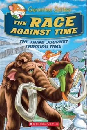 Geronimo Stilton Journey Through Time: #3 Race Against Time