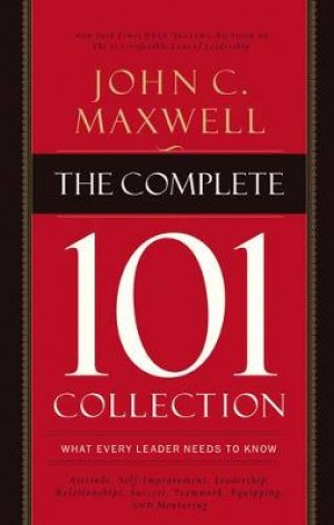 The Complete 101 Collection: What Every Leader Needs to Know