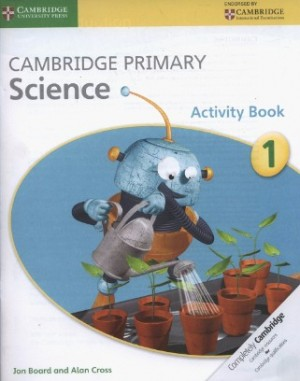 Stage 1 Activity Book Cambridge Primary Science