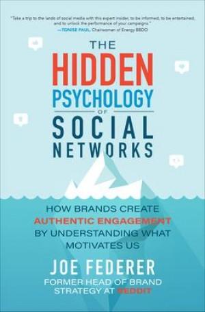 The Hidden Psychology of Social Networks