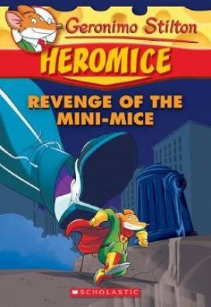GS HEROMICE 11: REVENGE OF THE MINI MICE