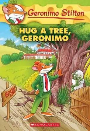 GS 69: HUG A TREE GERONIMO