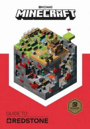 Minecraft Guide to Redstone: An Official Minecraft Book from Mojang