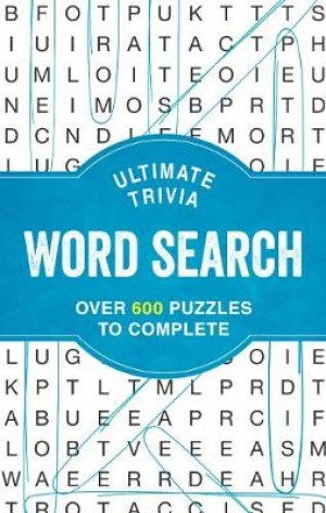 Ultimate Trivia Word Search: Over 600 Puzzles to Complete