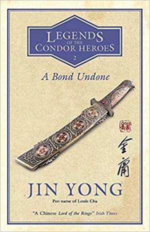LEGENDS OF CONDOR HEROES 2: BOND UNDONE