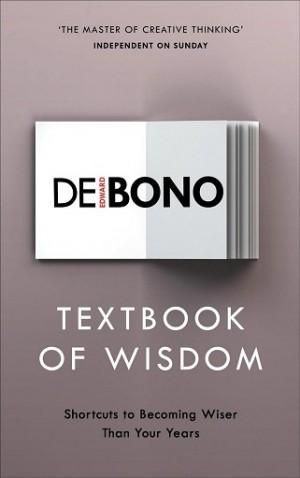 DE BONO:TEXTBOOK OF WISDOM