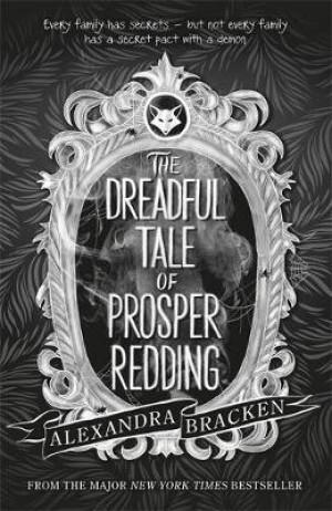 Prosper Redding 01: The Dreadful Tale of Prosper Redding