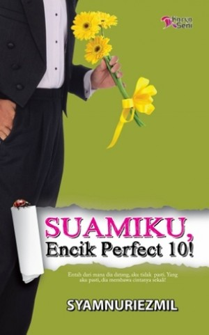 SUAMIKU,ENCIK PERFECT 10!