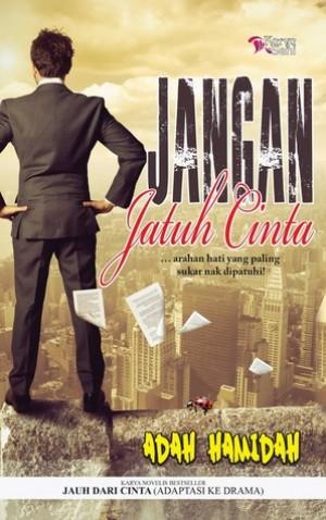 JANGAN JATUH CINTA