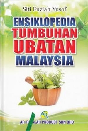 ENSIKLOPEDIA TUMBUHAN UBATAN MALAYSIA