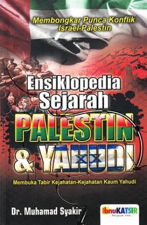 ENSIKLOPEDIA SEJARAH PALESTIN & YAHUDI