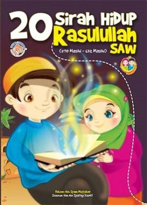 20 SIRAH HIDUP RASULULLAH SAW