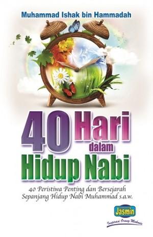 40 HARI DALAM HIDUP NABI