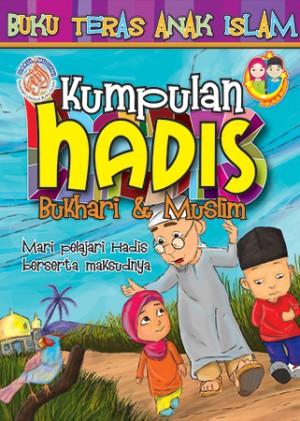 BUKU TERAS ANAK ISLAM : KUMPULAN HADIS BUKHARI & MUSLIM