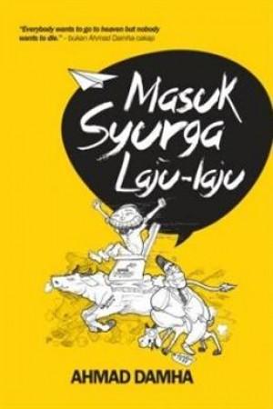 MASUK SYURGA LAJU-LAJU