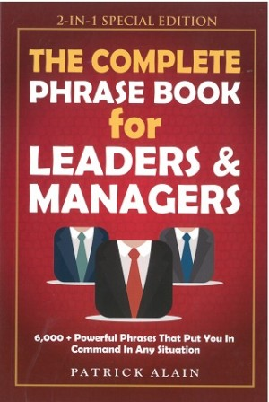 The Complete Phrase Books For Leaders & Managers