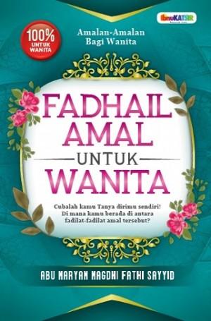 FADHAIL AMAL UNTUK WANITA