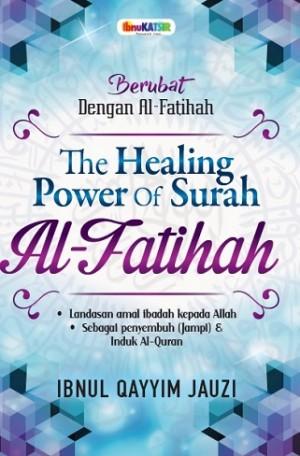 THE HEALING POWER OF SURAH AL-FATIHAH