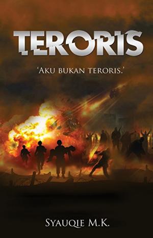TERORIS - AKU BUKAN TERORIS