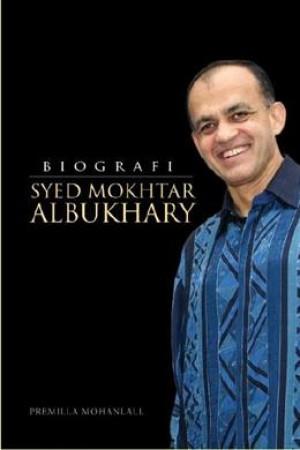 BIOGRAFI SYED MOKHTAR ALBUKHARY