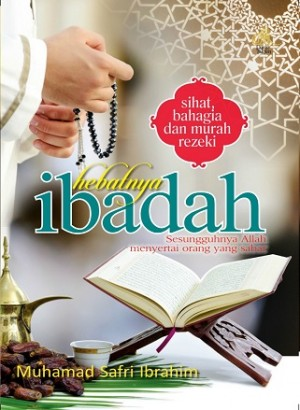 HEBATNYA IBADAH