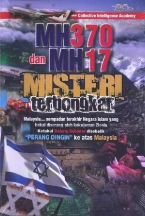 MH 370 DAN MH 17 MISTERI TERBONGKAR