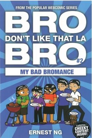 BRO #2: BROMANCE