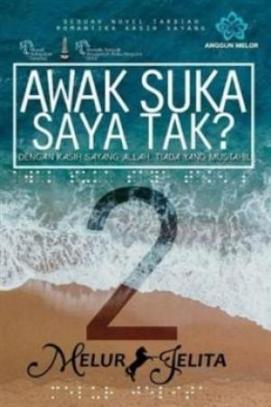 AWAK SUKA SAYA TAK 2