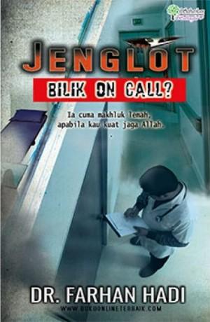 JENGLOT : BILIK ON CALL ?