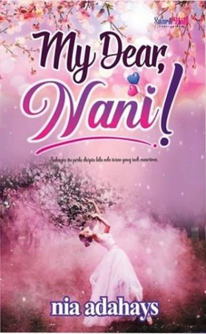 MY DEAR, NANI!