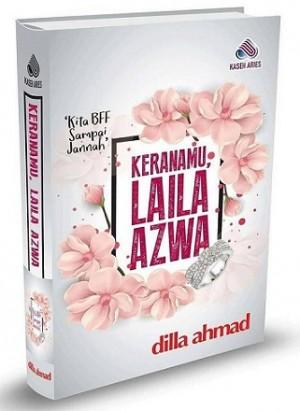 KERANAMU LAILA AZWA