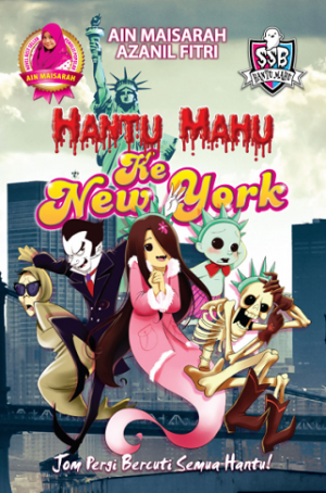 HANTU MAHU KE NEW YORK