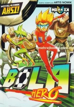 NOMIK -BOLA HERO