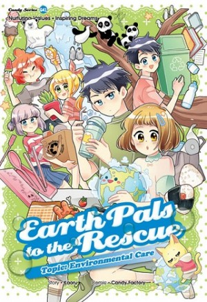 CANDY SERIES 41: EARTH PALS TO THE RESCUE: ENVIRONMENTAL CARE