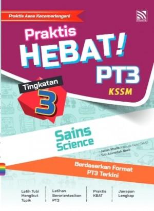 TINGKATAN 3 PRAKTIS HEBAT! PT3 SAINS(BIL)