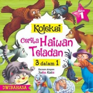 KOLEKSI CERITA HAIWAN TELADAN  - BK 1