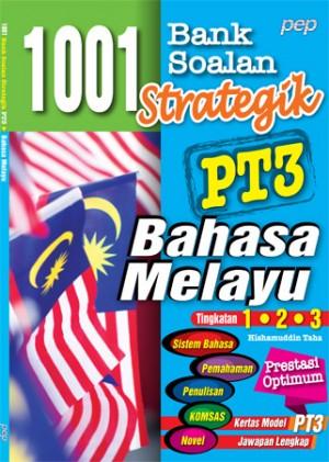 1001 BANK SOALAN STRATEGIK PT3 BAHASA MELAYU