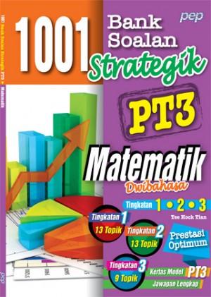1001 BANK SOALAN STRATEGIK PT3 MATEMATIK (DWIBAHASA)
