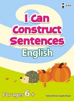 (Umur 6+) I Can Construct Sentences English