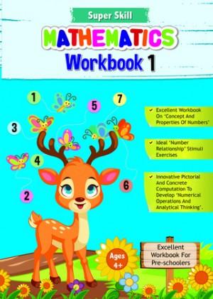 SUPER SKILL MATHEMATICS WORKBOOK 1