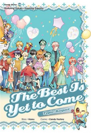 Candy Series 49: The Best Is Yet To Come: Respect