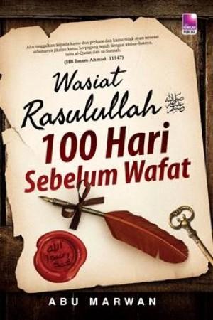 WASIAT RASULLAH 100 HARI SEBELUM WAFAT