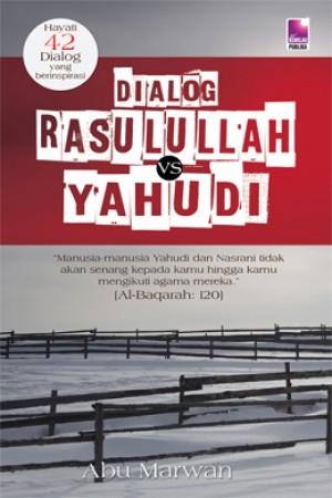 DIALOG RASULULLAH VS YAHUDI