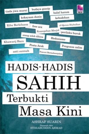 HADIS-HADIS SAHIH TERBUKTI MASA KINI